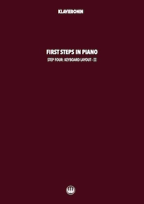 First Steps in Piano: Step 4 - Keyboard Layout II Cover