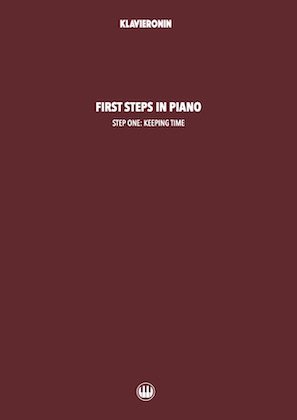 First Steps in Piano: Step 1 - Keeping Time Cover