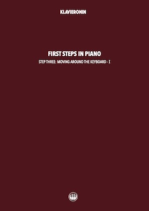 First Steps in Piano: Step 3 - Moving Around the Keyboard I Cover