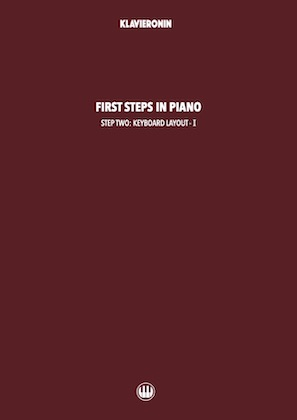 First Steps in Piano: Step 2 - Keyboard Layout I Cover